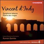 Vincent d'Indy: Orchestral Works, Vol. 4