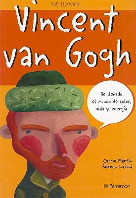 Vincent Van Gogh - Martin, Carme, and Luciani, Rebeca