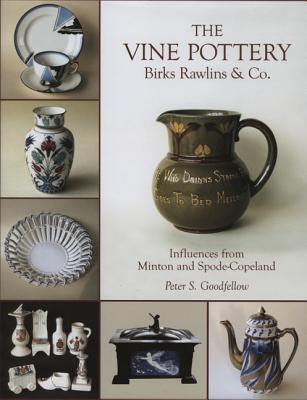 Vine Potteries: Birks Rawlins & Co. - Goodfellow, Peter