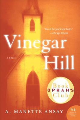 Vinegar Hill - Ansay, A Manette