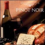 Vineyard Classics: Pinot Noir