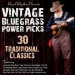 Vintage Bluegrass Power Picks: 30 Traditional Classics