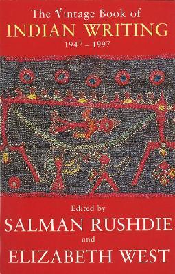 Vintage Book of Indian Writing - Rushdie, Salman