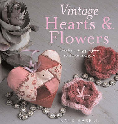 Vintage Hearts and Flowers - Haxell, Kate
