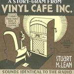 Vinyl Cafe: A Story-Gram From