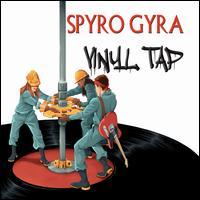 Vinyl Tap - Spyro Gyra