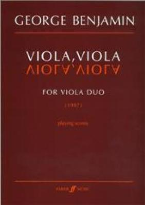 Viola, Viola: Parts - Benjamin, George (Composer)