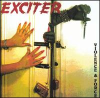 Violence & Force - Exciter