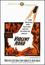 Violent Road - Howard W. Koch