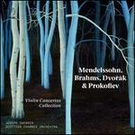 Violin Concertos Collection: Mendelssohn, Brahms, Dvorák & Prokofiev