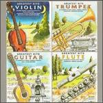 Violin, Trumpet, Guitar, Flute: Greatest Hits