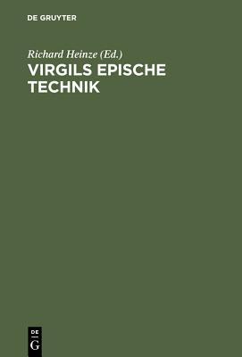 Virgils Epische Technik - Heinze, Richard