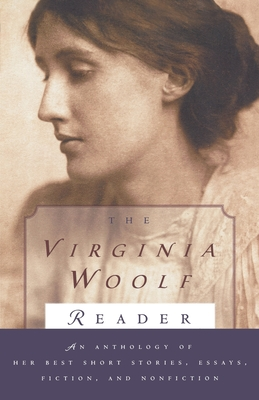 Virginia Woolf Reader - Woolf, Virginia, and Leaska, Mitchell A (Editor)