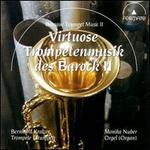 Virtuose Trompetenmusik des Barock II