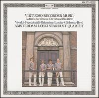 Virtuoso Recorder Music - Amsterdam Loeki Stardust Quartet