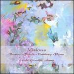Visions: Busoni, Bloch, Finnissy, Flynn