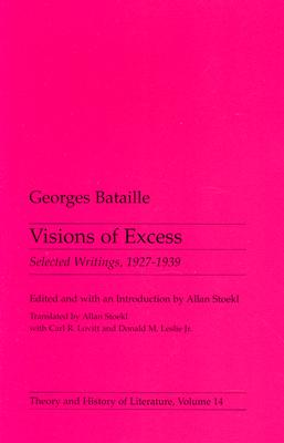 Visions of Excess, Volume 14: Selected Writings, 1927-1939 - Bataille, Georges