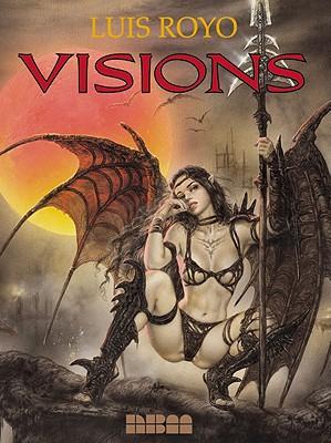 Visions - Royo, Luis