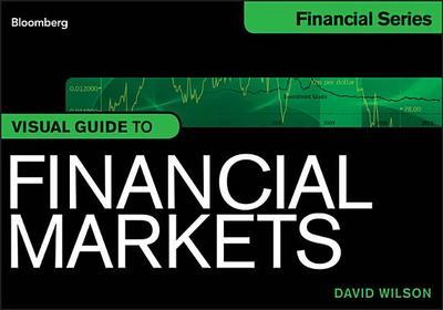 Visual Guide to Financial Markets - Wilson, David