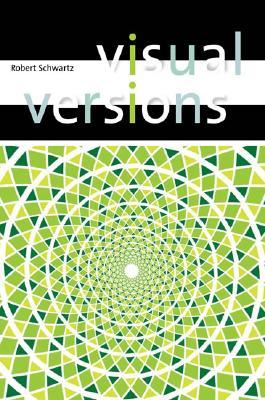 Visual Versions - Schwartz, Robert