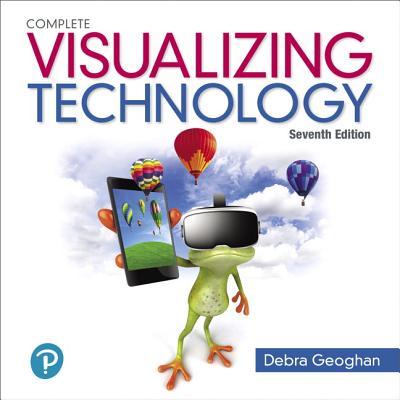 Visualizing Technology Complete - Geoghan, Debra