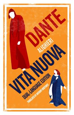 Vita Nuova - Alighieri, Dante, and Mortimer, Anthony (Translated by)