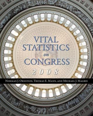 Vital Statistics on Congress - Ornstein, Norman J