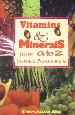 Vitamins and Minerals from A to Z - Pookrum, Jewel