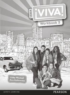Viva! 3 Verde Workbook Pack - Kolkowska, Ana, and Mitchell, Libby