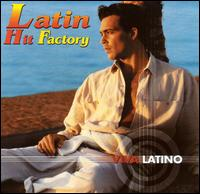 Viva Latino: Latin Hit Factory - Various Artists