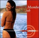 Viva Latino: Mucho Mambo Club