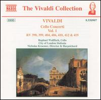 Vivaldi: Cello Concerti, Vol. 1 - Nicholas Kraemer (harpsichord); Raphael Wallfisch (cello); City of London Sinfonia