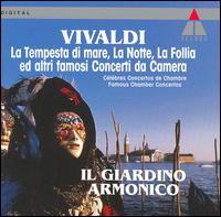 Vivaldi: La Tempesta di mare, La Notte, La Follia ed altri famosi Concerti da Camera - Alberto Grazzi (bassoon); Duilio Galfetti (viola); Enrico Onofri (violin); Federica Valli (organ); Francesco Cera (organ);...