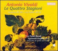 Vivaldi: Le Quattro Stagioni - Dmitry Badiarov (violin); Frank Agsteribbe (harpsichord); Luis Otavio Santos (violin); Sara Kuijken (violin);...
