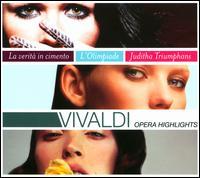 Vivaldi: Opera Highlights - Anke Hermann (vocals); Anthony Rolfe Johnson (tenor); Gemma Bertagnolli (soprano); Guillemette Laurens (mezzo-soprano);...