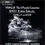 Vivaldi: The 3 Piccolo Concertos; Bach: B Minor Suite, etc.