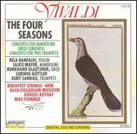 Vivaldi: The Four Seasons; Concertos - Bela Banfalvi (violin); Budapest Strings; Burkhard Glaetzner (oboe); Kurt Sandau (trumpet); Lajos Mayer (mandoline);...