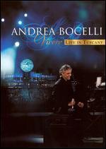 Vivere: Andrea Bocelli Live In Tuscany