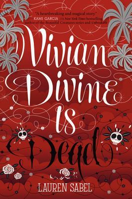 Vivian Divine Is Dead - Sabel, Lauren