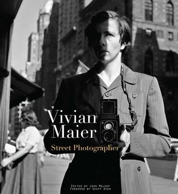 Vivian Maier: Street Photographer - Maier, Vivian