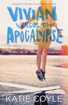 Vivian Versus the Apocalypse - Coyle, Katie