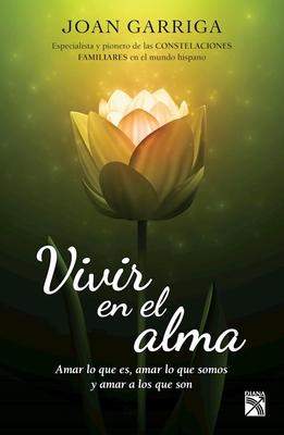 Vivir En El Alma - Garriga, Joan