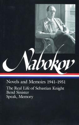 Vladimir Nabokov: Novels and Memoirs 1941-1951: The Real Life of Sebastian - Nabokov, Vladimir Vladimirovich