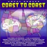 Vocal Groups: Coast to Coast