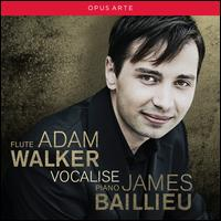 Vocalise - Adam Walker (flute); James Baillieu (piano)