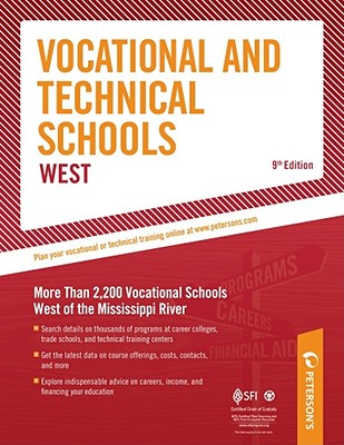 Vocational & Technical Schools West: More Than 2,300 Vocational Schools West of the Mississippi River - Peterson's, and DeAngelis, Therese (Editor)