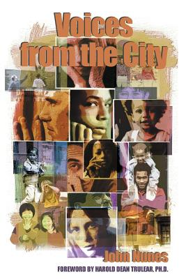 Voices from the City - Nunes, John