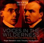 Voices in the Wilderness: Works by Hans Gál and Ernst Krenek