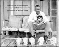 Voices of Mississippi: Artists and Musicians Documented by William Ferris - Various Artists