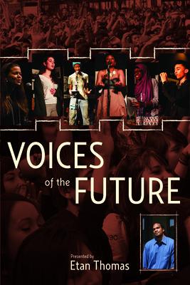Voices of the Future - Thomas, Etan